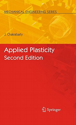 Applied Plasticity By Chakrabarty, J.